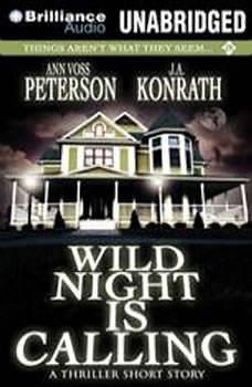 Wild Night is Calling, J. A. Konrath