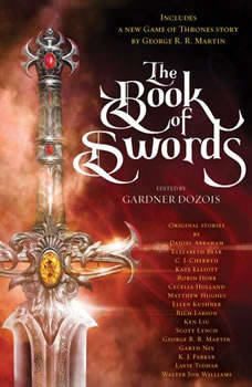The Book of Swords, Gardner Dozois