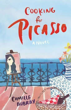 Cooking for Picasso, Camille Aubray