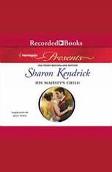 His Majesty's Child, Sharon Kendrick