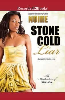 Stone Cold Liar, Noire