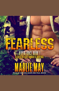 FEARLESS: A Crescent Cove Romantic Suspense, Marlie May