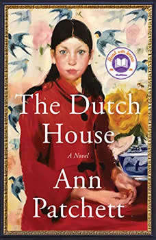 The Dutch House: A Novel A Novel, Ann Patchett
