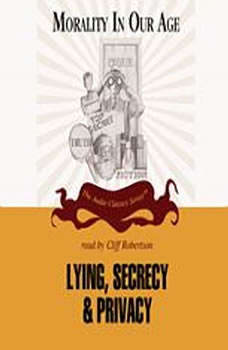 Lying, Secrecy, and Privacy, Dr. Mary Mahowald