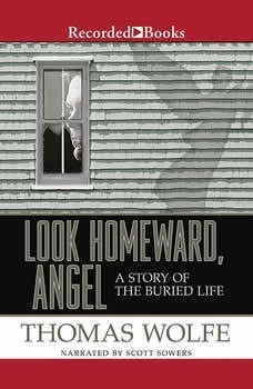 Look Homeward, Angel, Thomas Wolfe