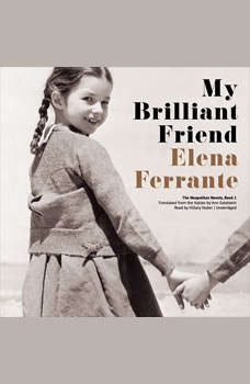 My Brilliant Friend, Elena Ferrante