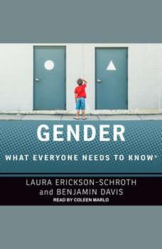 Gender: What Everyone Needs to Know, Benjamin Davis