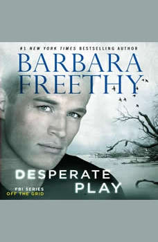 Desperate Play, Barbara Freethy