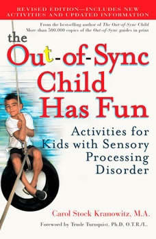 The Out-of-Sync Child, Carol Kranowitz