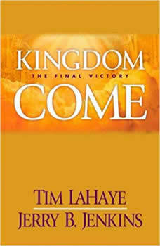 Kingdom Come: The Final Victory The Final Victory, Tim LaHaye