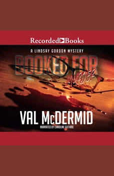 Booked for Murder, Val McDermid