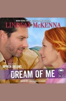 Dream of Me , Lindsay McKenna