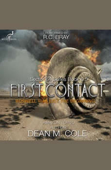 First Contact: A Military SciFi Thriller (Sector 64 Prequel Novella), Dean M. Cole