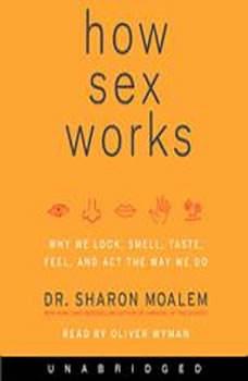 How Sex Works, Dr. Sharon Moalem