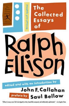 The Collected Essays of Ralph Ellison, Ralph Ellison