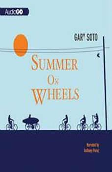 Summer on Wheels, Gary Soto