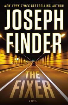 The Fixer, Joseph Finder