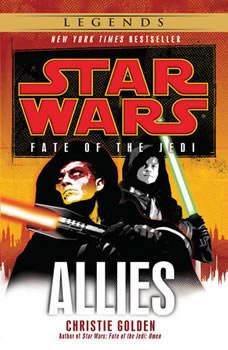 Allies: Star Wars (Fate of the Jedi), Christie Golden