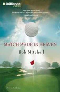 Match Made in Heaven, Bob Mitchell