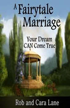 A Fairytale Marriage: Your Dream CAN Come True!, Made for Success