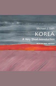 Korea: A Very Short Introduction, Michael J. Seth