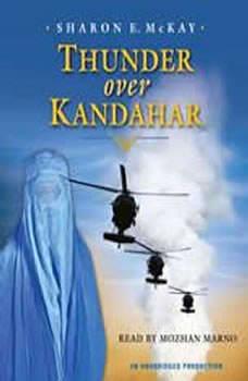 Thunder Over Kandahar, Sharon E. McKay