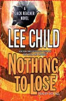 Nothing to Lose: A Jack Reacher Novel, Lee Child