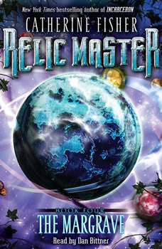 Relic Master: the Margrave, Catherine Fisher