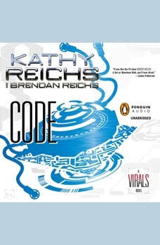 Code: A Virals Novel A Virals Novel, Kathy Reichs