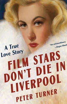 Film Stars Don't Die in Liverpool: A True Love Story, Peter Turner