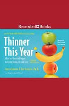 Thinner This Year: A Diet and Excercise Program for Living Strong, Fit, and Sexy A Diet and Excercise Program for Living Strong, Fit, and Sexy, Chris Crowley