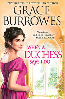 When a Duchess Says I Do, Grace Burrowes