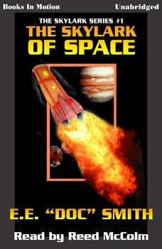 Skylark Of Space, E.E. Doc Smith