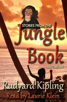 Stories From The Jungle Book And More, Rudyard Kipling