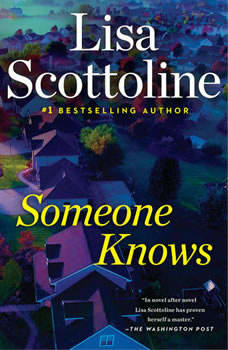 Someone Knows, Lisa Scottoline