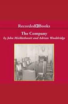 The Company: A Short History of a Revolutionary Idea, Adrian Wooldridge