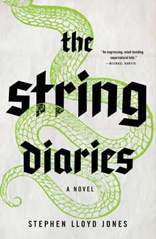 The String Diaries, Stephen Lloyd Jones