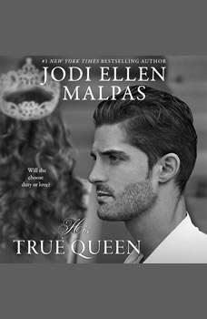 His True Queen, Jodi Ellen Malpas