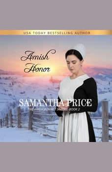 Amish Honor: Amish Romance, Samantha Price