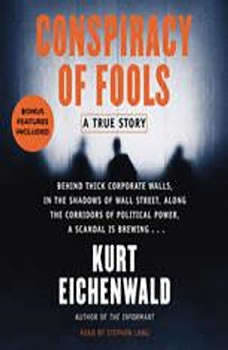 Conspiracy of Fools: A True Story, Kurt Eichenwald