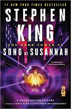 The Dark Tower VI: Song of Susannah Song of Susannah, Stephen King