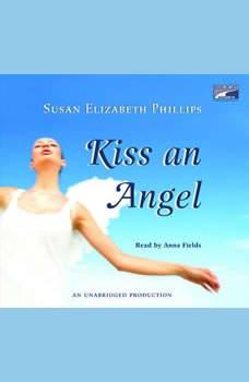 Kiss an Angel, Susan Elizabeth Phillips