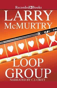 Loop Group, Larry McMurtry