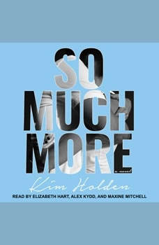 So Much More, Kim Holden