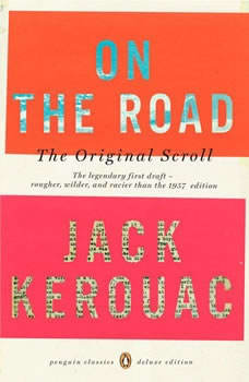 On the Road: the Original Scroll, Jack Kerouac