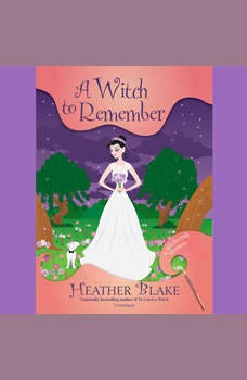 A Witch to Remember: A Wishcraft Mystery, Heather Blake
