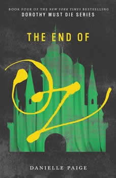 The End of Oz, Danielle Paige