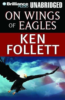 Download On Wings of Eagles Audiobook by Ken Follett