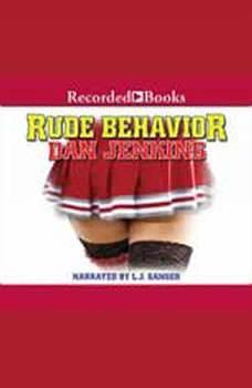 Rude Behavior, Dan Jenkins