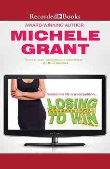 Losing to Win, Michele Grant